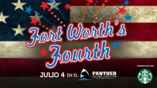 ¡Celebra este 4 de julio en Fort Worth Fourth!