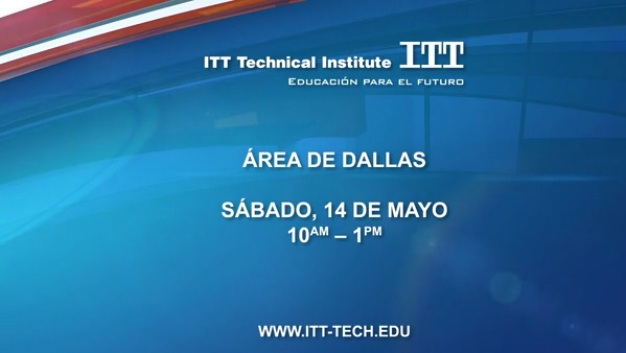 Dallas ITT Tech Open House 14 de Mayo